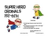 SUPER HERO ORDINALS 1ST-6TH