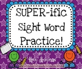 SUPER-ific Sight Word Practice Pack!