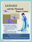 Sadako and the Thousand Paper Cranes: Common Core Aligned