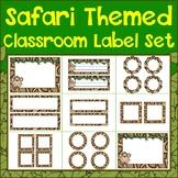 Safari Classroom Label Set Plus Editable Files