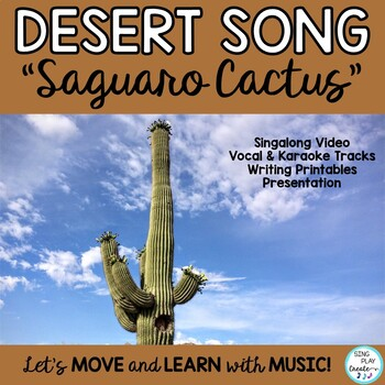 "SCIENCE SONG: ""Saguaro Cactus"" Mp3 Tracks *Hand Actions *W"