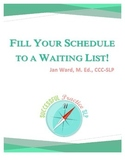 Sample of Fill Your Schedule To A Waiting List