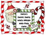 Santa's Sweet Swirly Addition Math Flash Card with Bonus T