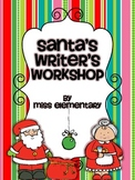 Santa's Writer's Workshop - Christmas Writing Activities