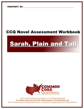 Sarah,Plain and Tall-CCQ Novel Study Assessment Workbook-