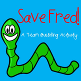 Save Fred! Community and Teamwork Builder
