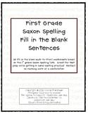 Saxon Phonics Spelling Fill in the Blank Sentences (1st Grade)