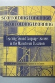 Scaffolding Language Scaffolding Learning by Pauline Gibbons