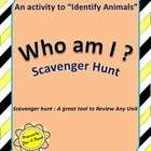 Scavenger Hunt Activity-'Who Am I?'- A tool to identify Animals