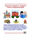 School Bus, Baseball & a Backpack Poems & Pronunciation Guide
