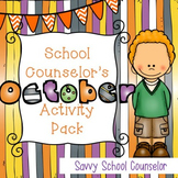 School Counselor's October Activity Pack - Savvy School Counselor
