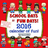 School Days are Fun Days 2015 - 2016 Calendar