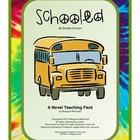 Schooled:  A Novel Teaching Pack--CCSS Aligned
