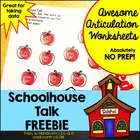 Schoolhouse Talk! Articulation Worksheets FREEBIE