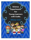 Science Experiments for Young Learners with Crafts {Winter Unit}