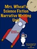 Science Fiction Narrative Writing Unit