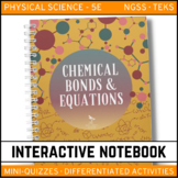 Science Interactive Notebook - Chemical Bonds and Equations