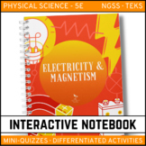 Science Interactive Notebook - Electricity and Magnetism