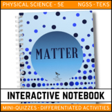 Science Interactive Notebook - Matter