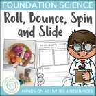Science Movement Unit - Roll, Bounce, Spin & Slide