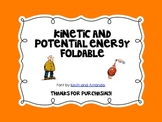 {Science Notebook} - Kinetic and Potential Energy Foldable