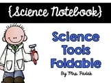 {Science Notebook} - Science Tools Foldable