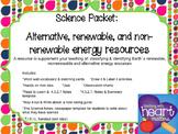 Science Packet: Alternative, renewable, and nonrenewable e