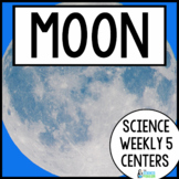 Science Weekly Five Stations- Our Moon
