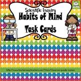 Scientific Inquiry Habits of Mind Task Cards