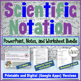 Scientific Notation Powerpoint, Notes, and Worksheet Bundle