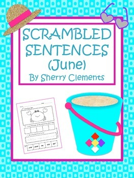 Scrambled Sentences (June)
