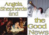 Script: Angels, Shepherds & Good News (Christmas)