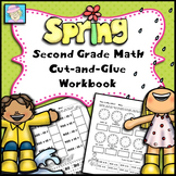 Second Grade Math Common Core Cut-and-Glue Workbook:  Spri