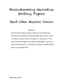 Seed Idea Writing Prompts:  Brainstorming Narrative Writin