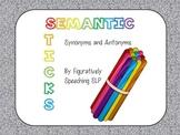 Semantic Sticks Synonyms and Antonyms