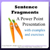 Sentence Fragment Power Point Presentation