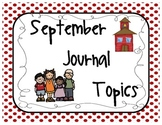 September Journal Topics for Kindergarten Level Guided Writing