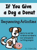 Sequencing Activity- If You Give a Dog a Donut by Laura Numeroff