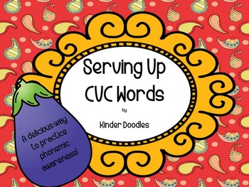 Serving Up CVC Words ~ Aligned to the CCSS
