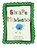 Shape Madness!