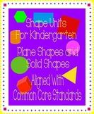 Shape Units for Kindergarten: Plane and Solid Shapes (Alig