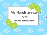 Shared Reading Poem: My Hands are so Cold! (Mittens)