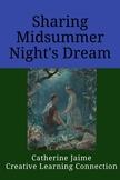 Sharing Midsummer Night's Dream