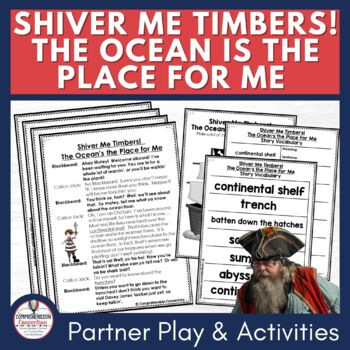 Shiver Me Timbers! The Ocean's the Life for Me Partner Script