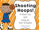 Shooting Hoops - A Short oo and Long oo Game