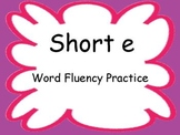 Short E Fluency PowerPoint Flash Cards ~ Real and Nonsense Words