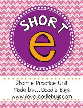 Short E Practice Unit