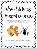 Short & Long Vowel Sounds-Games & Activities