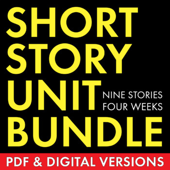 Short Story Unit Plan, FOUR FULL WEEKS of Dynamic Lessons on Classic Literature