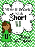 Short U Word Work {A Packet of Fun Activities}